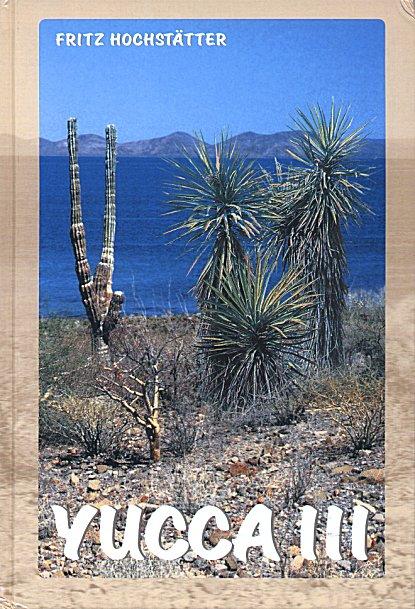 Yucca III